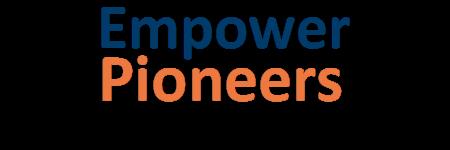 Empowering Pioneers and Entrepreneurs